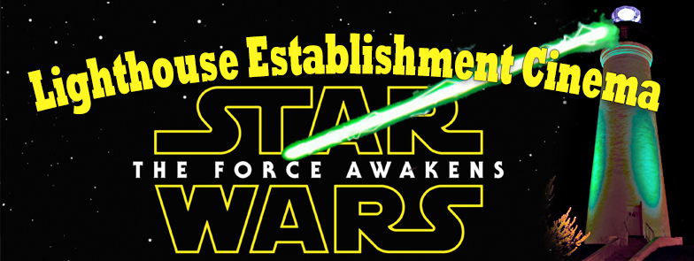 Lighthouse Movies: Star Wars! 7/15 9:30p